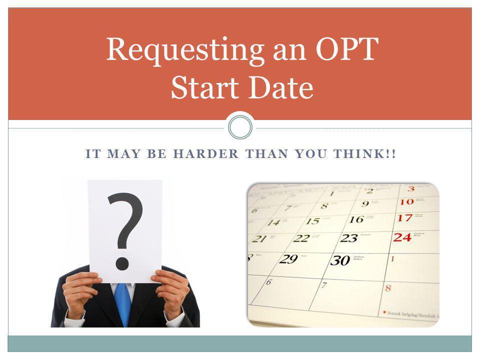 Requesting an OPT Start Date