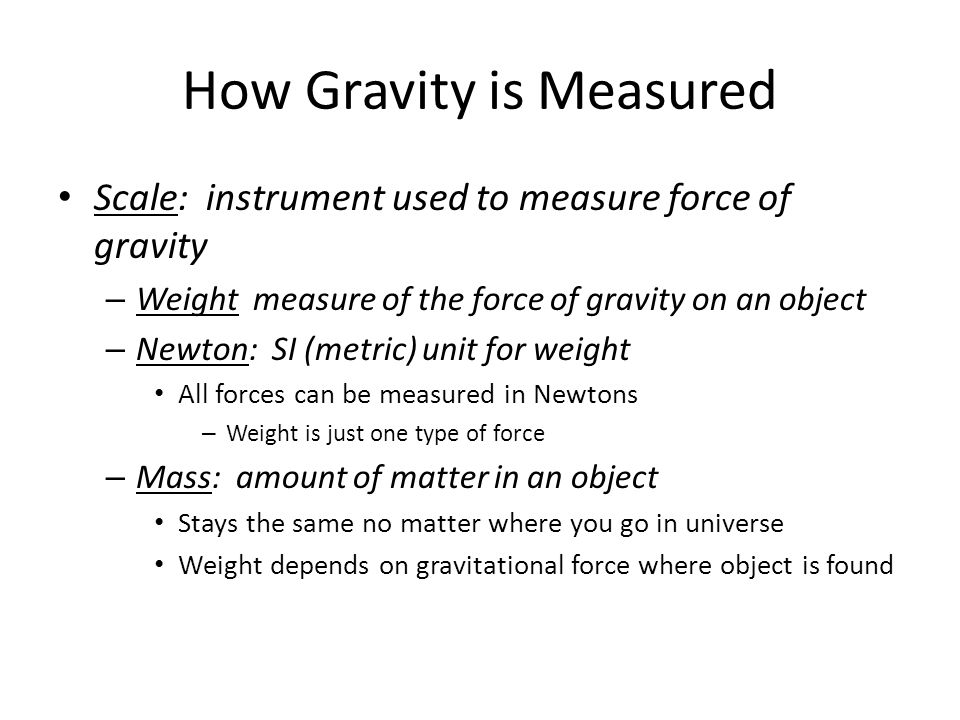 How Gravity is Measured