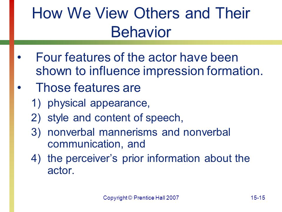 How We View Others and Their Behavior