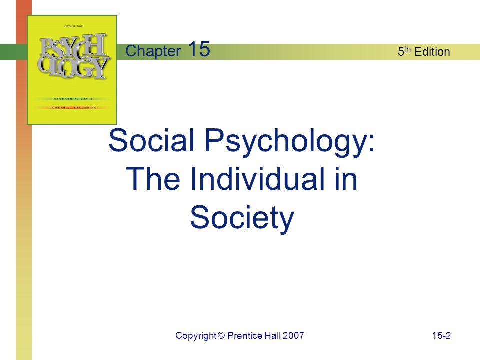 Social Psychology: The Individual in Society