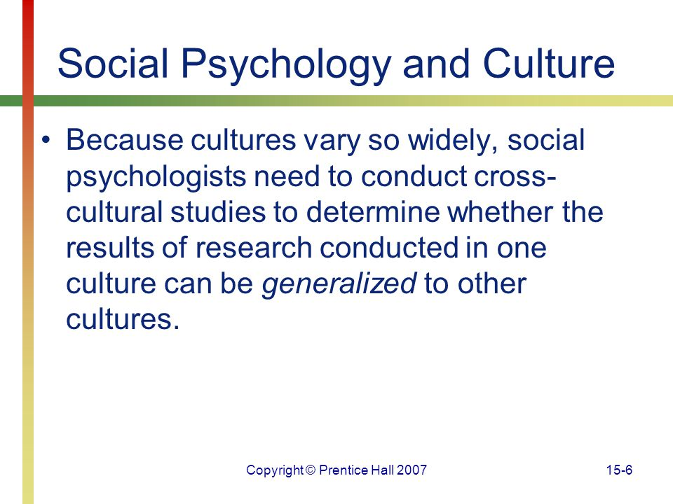 Social Psychology and Culture