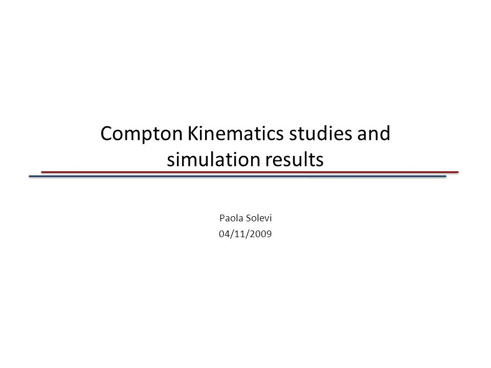 Compton Kinematics studies and simulation results