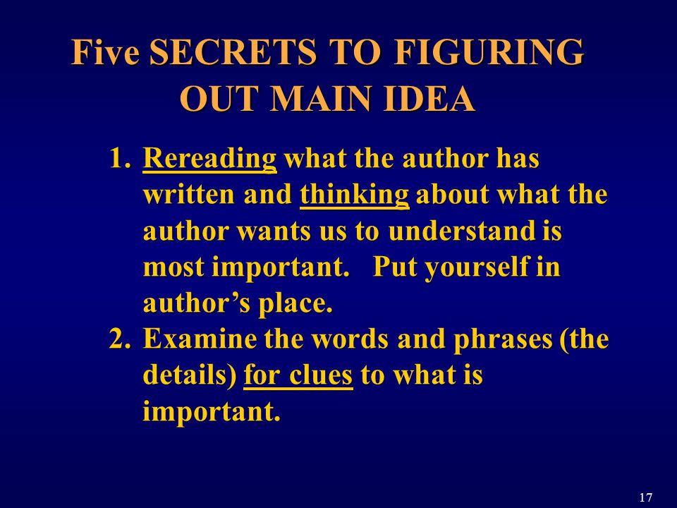 Five SECRETS TO FIGURING OUT MAIN IDEA