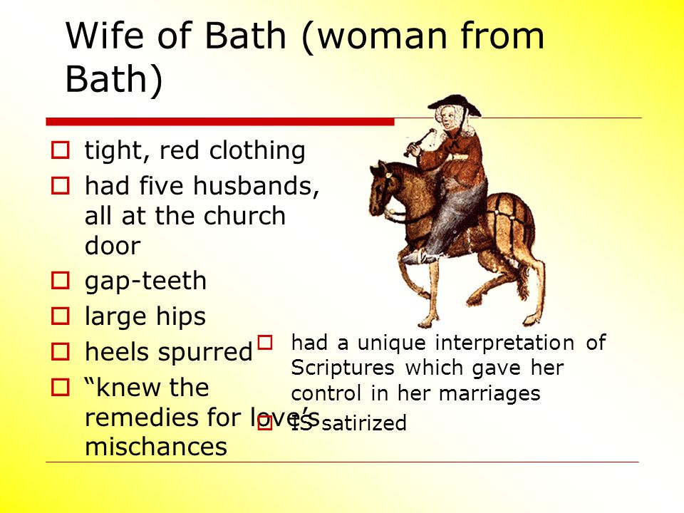 Wife of Bath (woman from Bath)