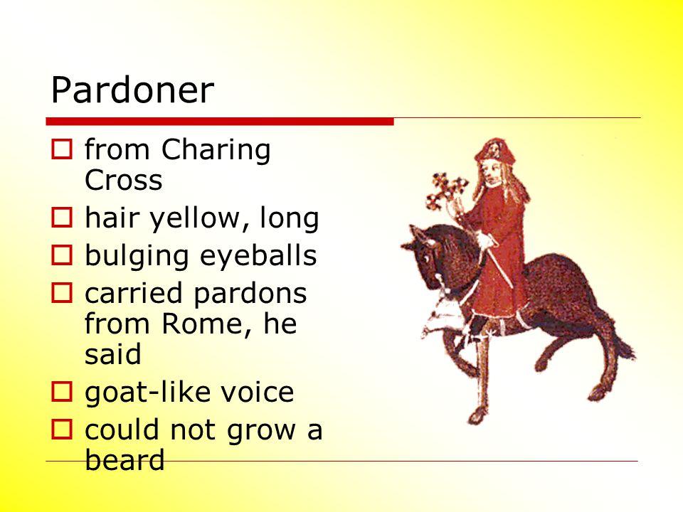 Pardoner from Charing Cross hair yellow, long bulging eyeballs