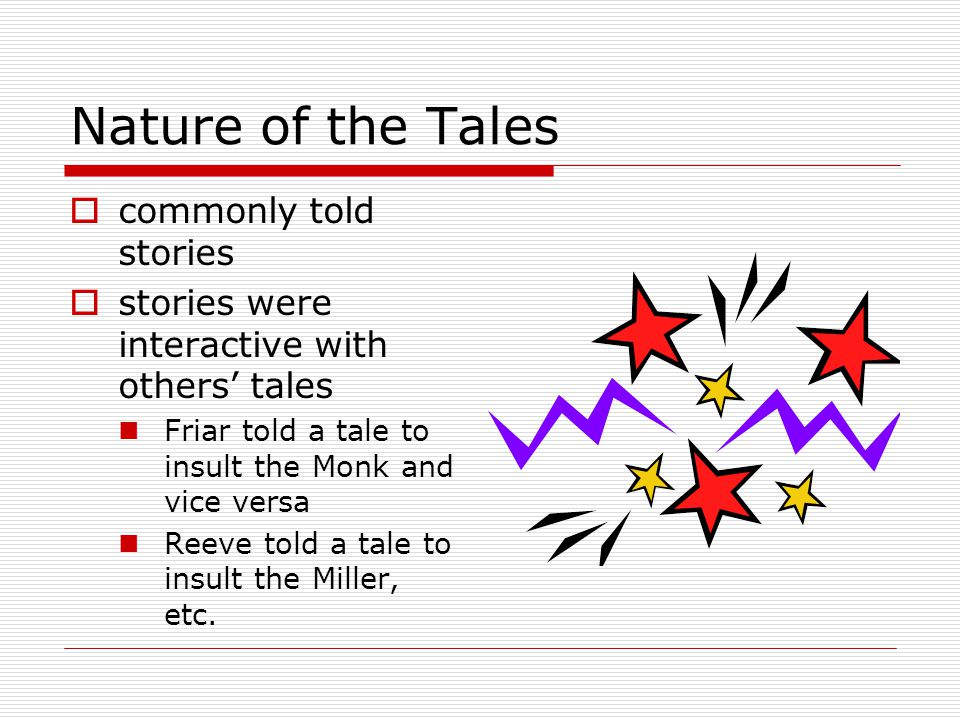 Nature of the Tales commonly told stories
