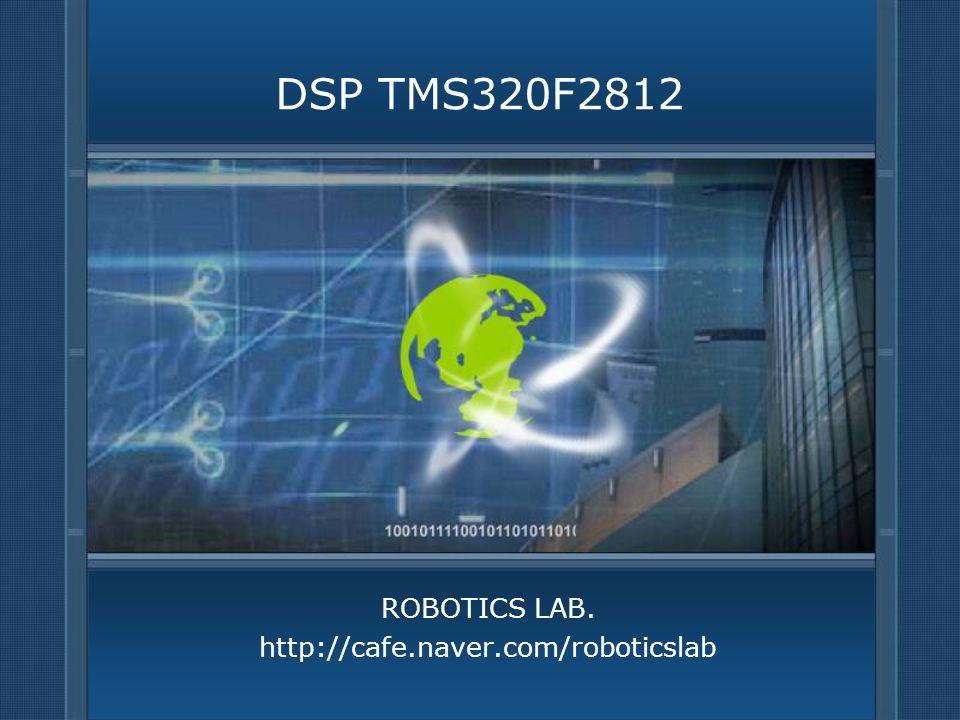ROBOTICS LAB. http://cafe.naver.com/roboticslab