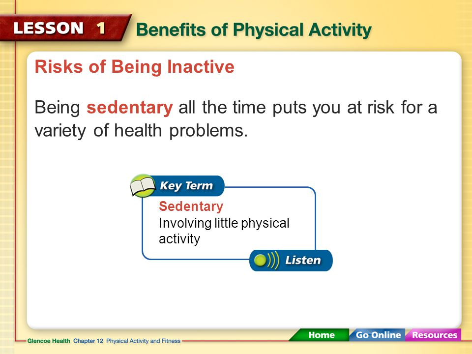 Risks of Being Inactive