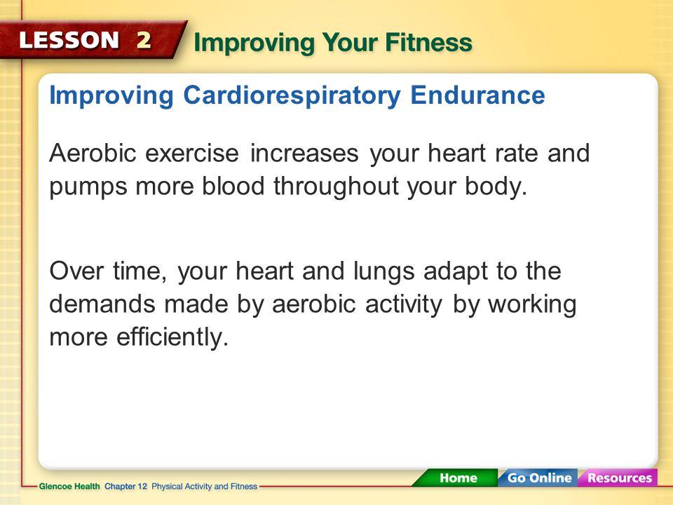 Improving Cardiorespiratory Endurance