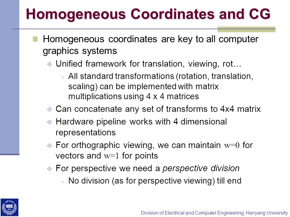 Homogeneous Coordinates and CG