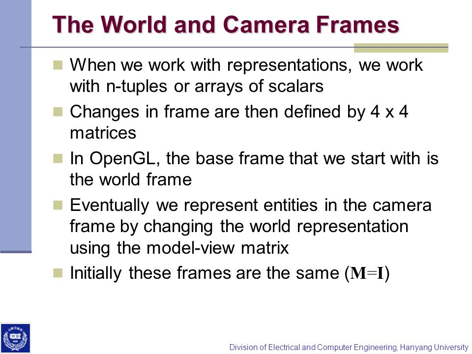 The World and Camera Frames