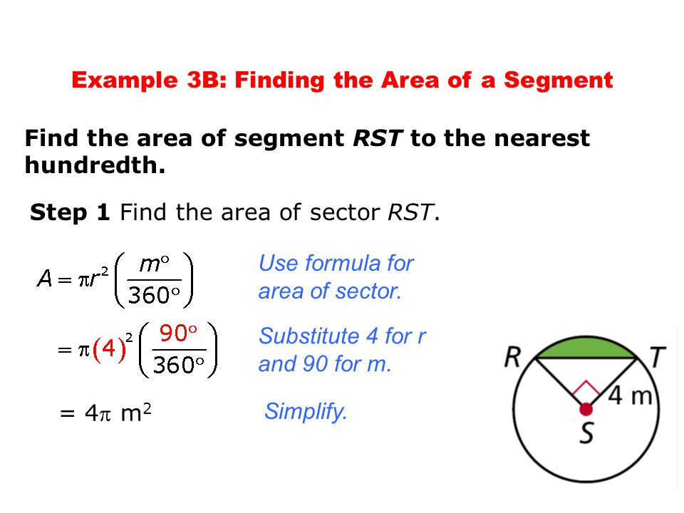 Example 3B: Finding the Area of a Segment