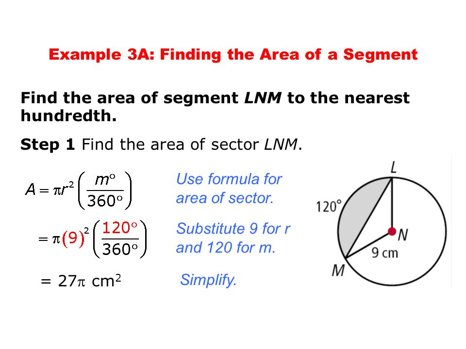 Example 3A: Finding the Area of a Segment