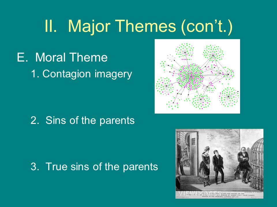 II. Major Themes (con't.)