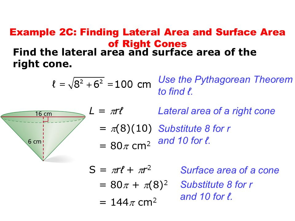 Example 2C: Finding Lateral Area and Surface Area of Right Cones