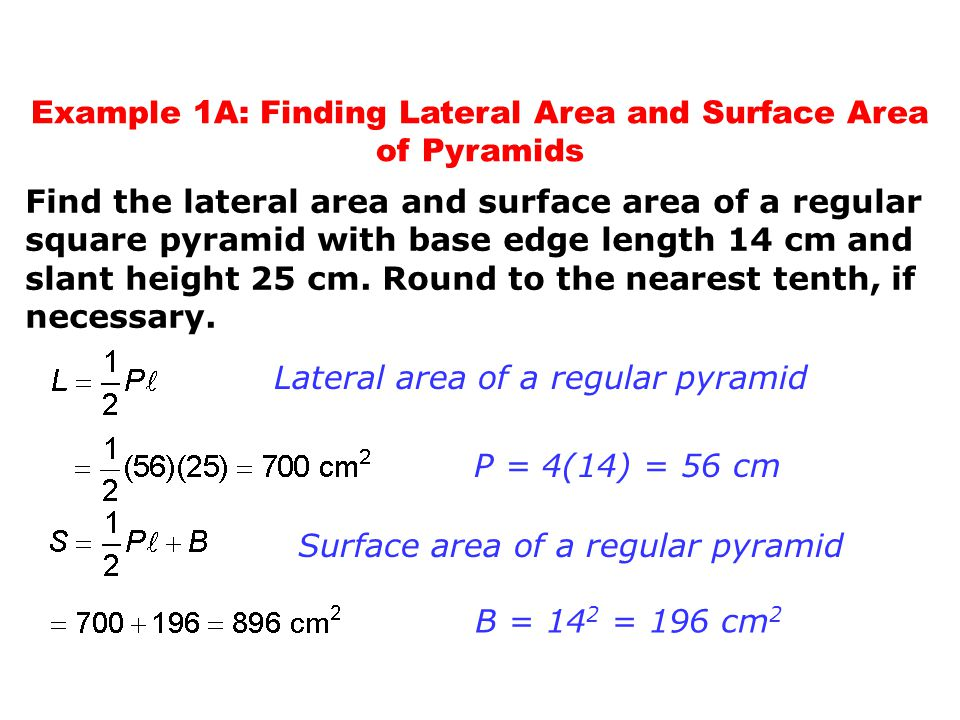 Example 1A: Finding Lateral Area and Surface Area of Pyramids