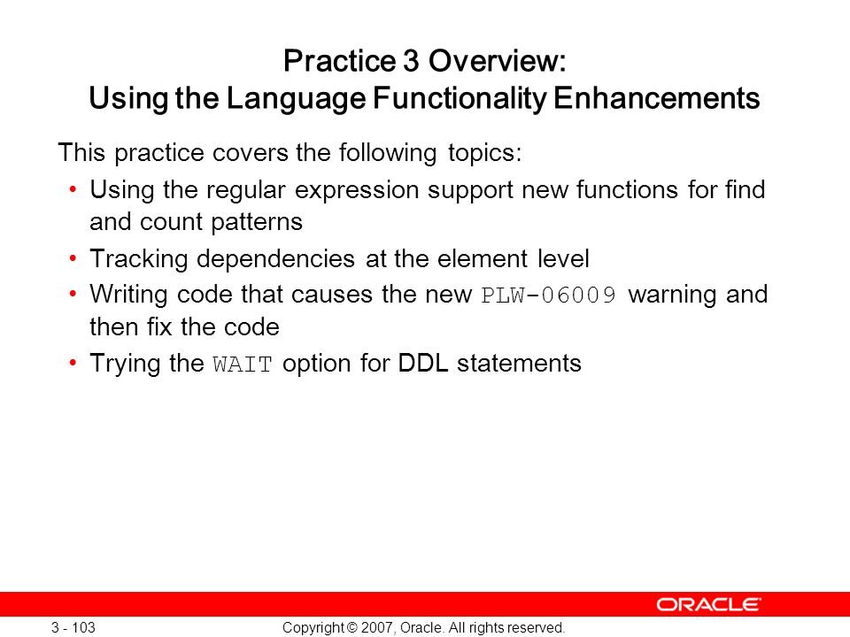 Practice 3 Overview: Using the Language Functionality Enhancements