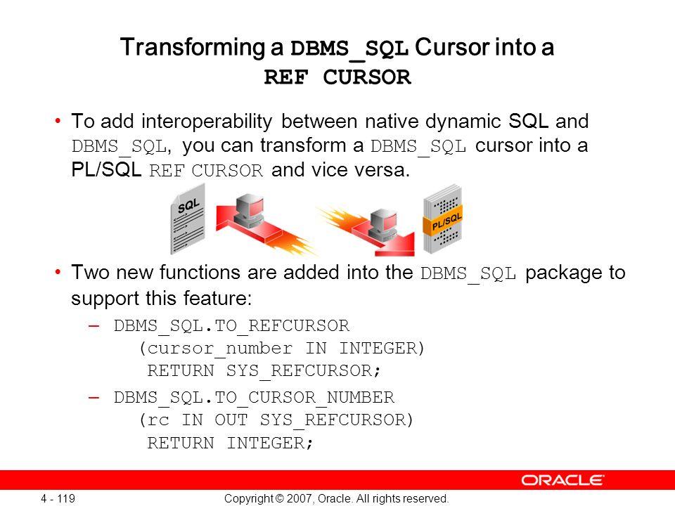 Transforming a DBMS_SQL Cursor into a REF CURSOR