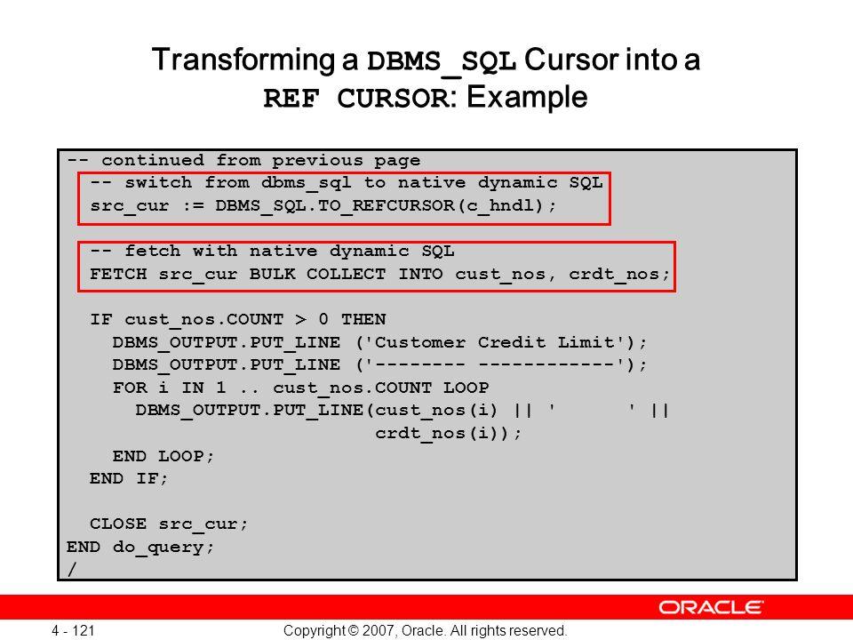 Transforming a DBMS_SQL Cursor into a REF CURSOR: Example