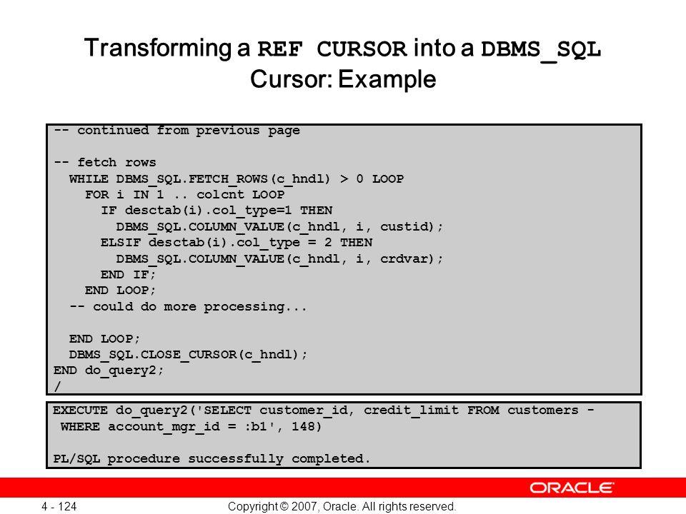 Transforming a REF CURSOR into a DBMS_SQL Cursor: Example