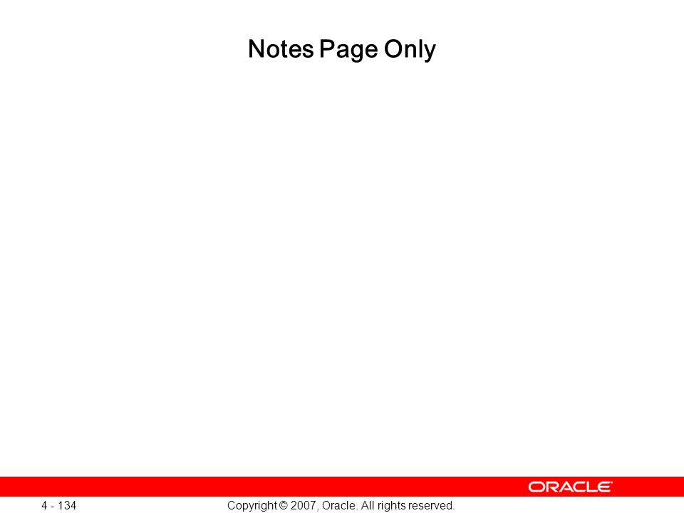 Oracle Database 11g: SQL and PL/SQL New Features 1 - 134