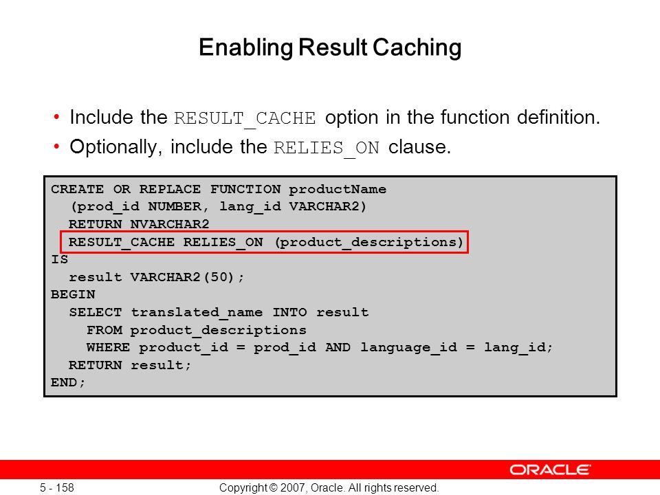Enabling Result Caching