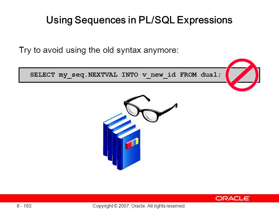 Using Sequences in PL/SQL Expressions