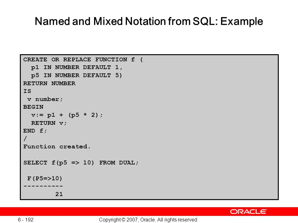 Named and Mixed Notation from SQL: Example
