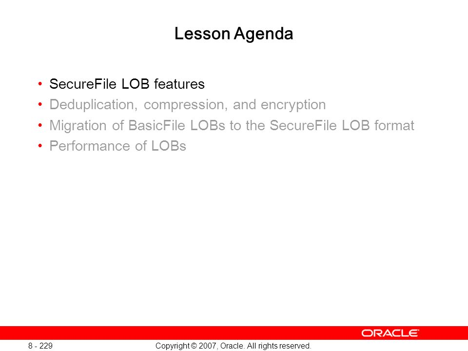 Oracle Database 11g: SQL and PL/SQL New Features 1 - 229