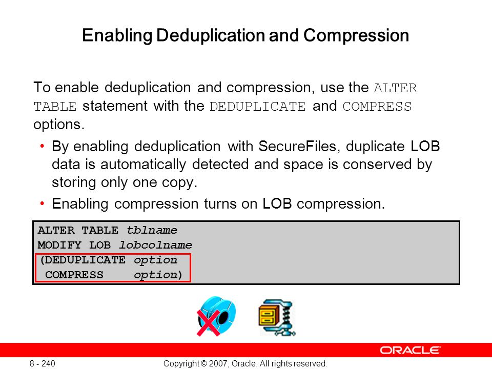 Enabling Deduplication and Compression