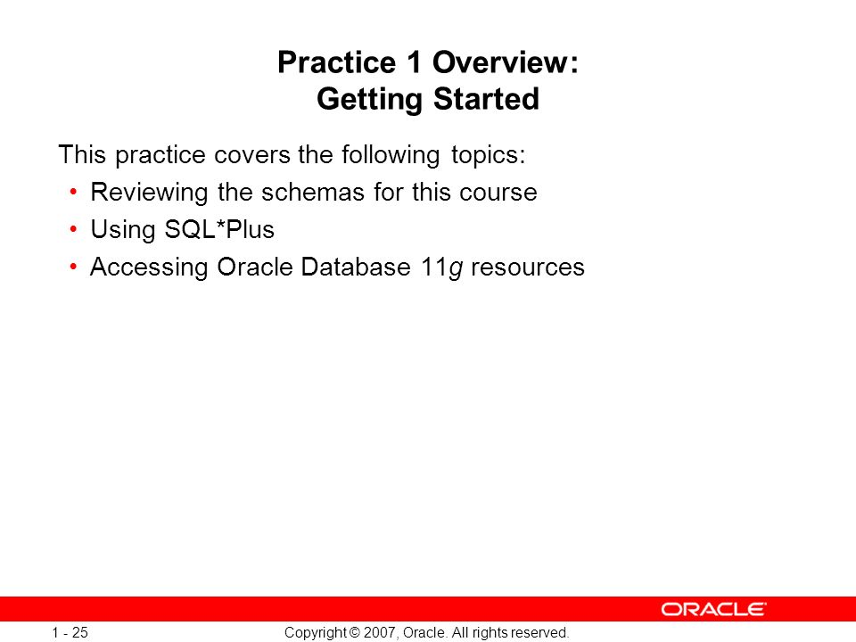 Practice 1 Overview: Getting Started