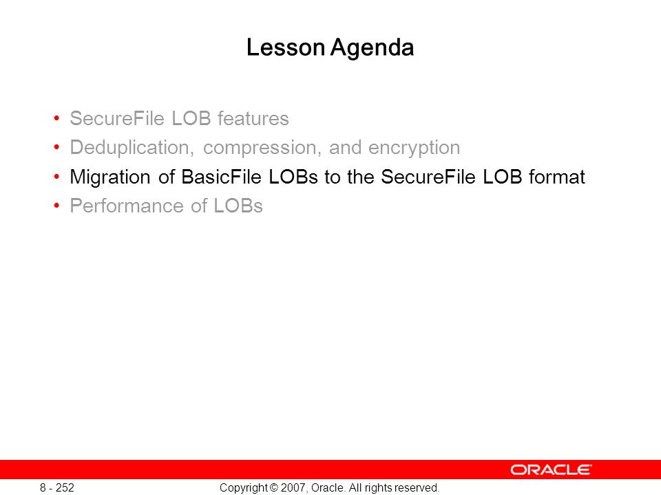 Oracle Database 11g: SQL and PL/SQL New Features 1 - 252