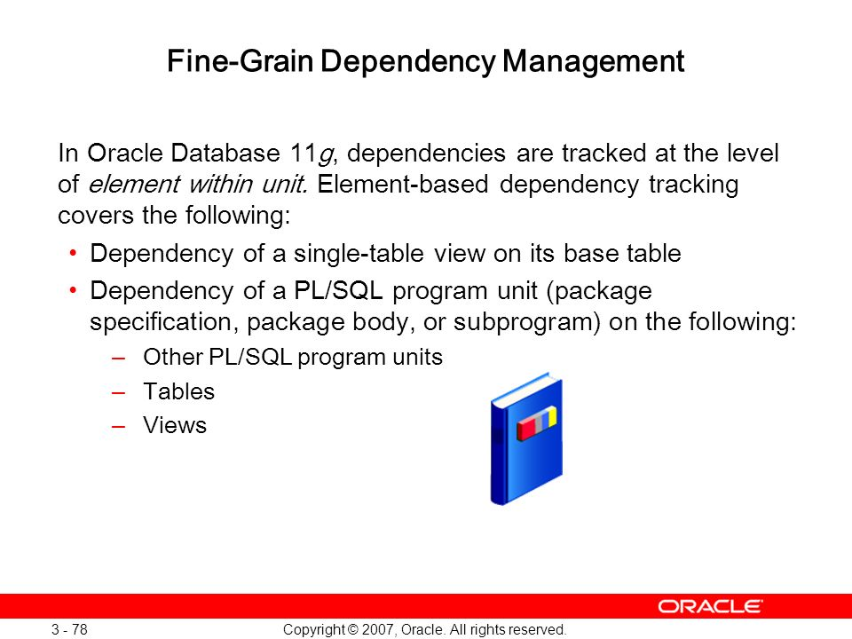 Fine-Grain Dependency Management