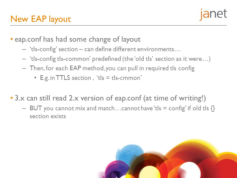 New EAP layout eap.conf has had some change of layout