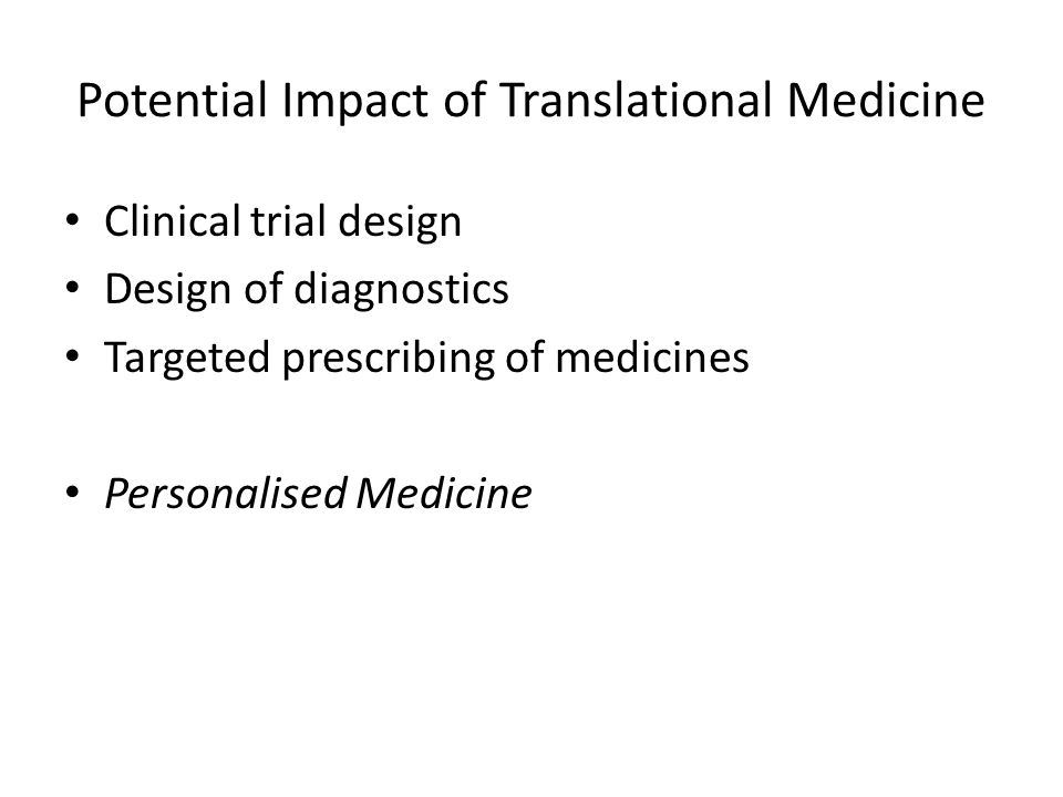 Potential Impact of Translational Medicine
