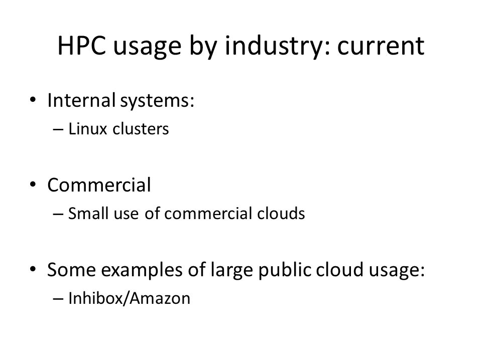 HPC usage by industry: current