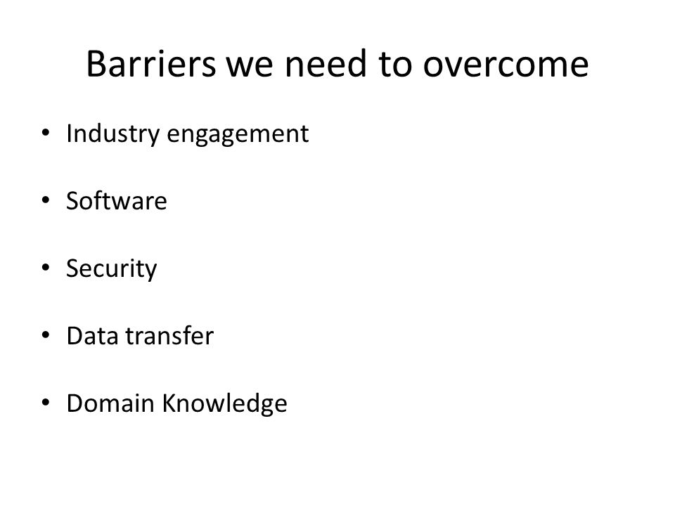 Barriers we need to overcome