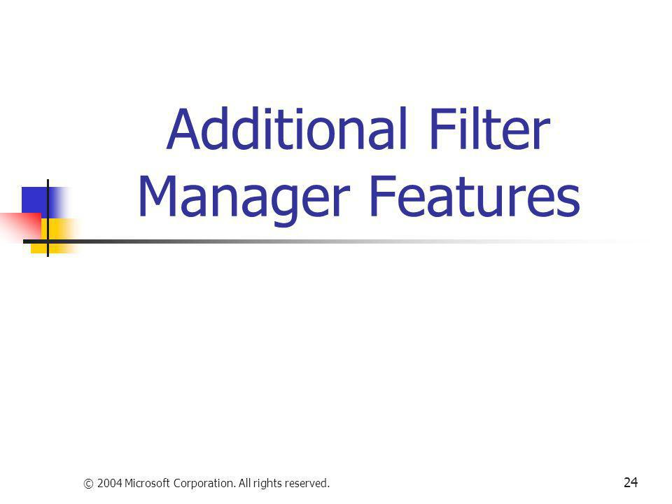 Additional Filter Manager Features