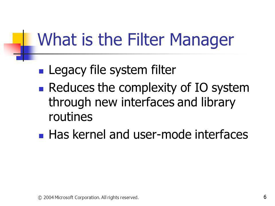 What is the Filter Manager
