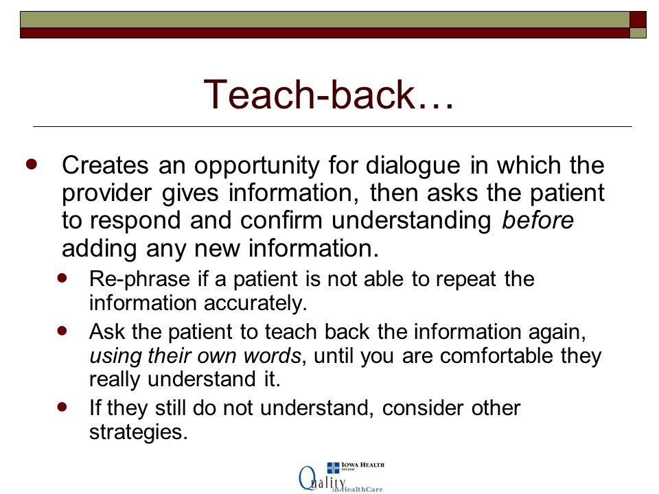 Teach-back…