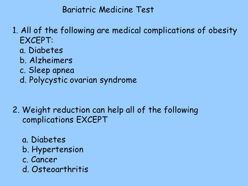 Bariatric Medicine Test