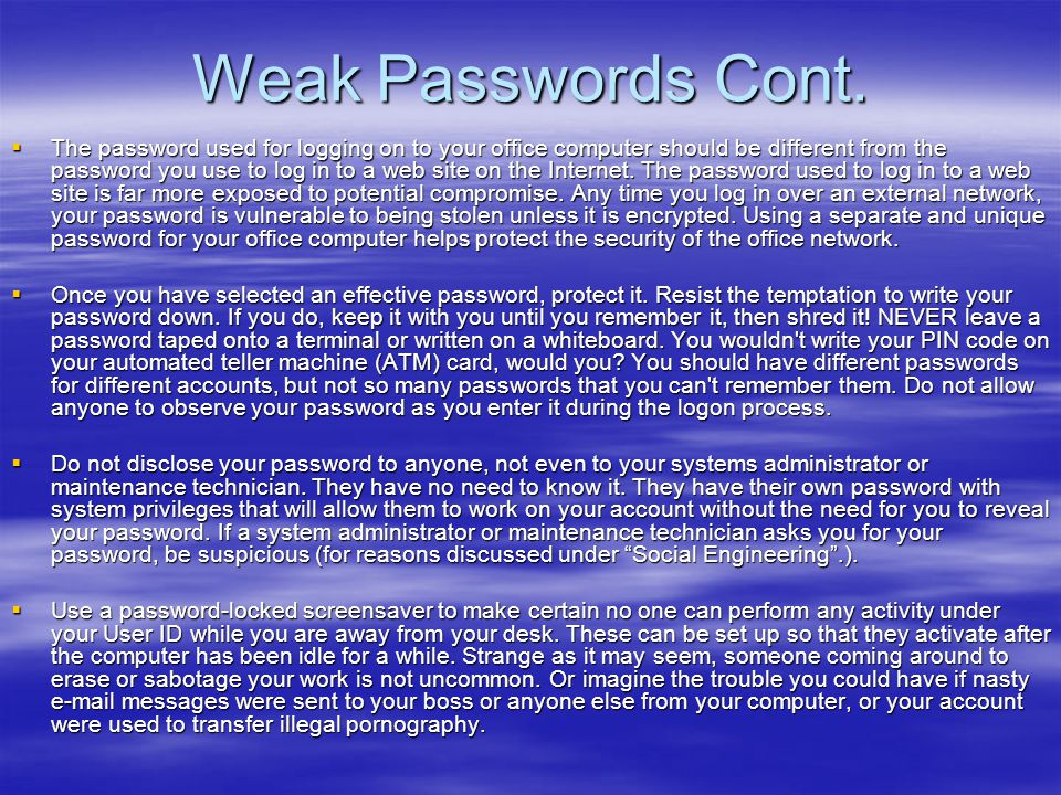 Weak Passwords Cont.