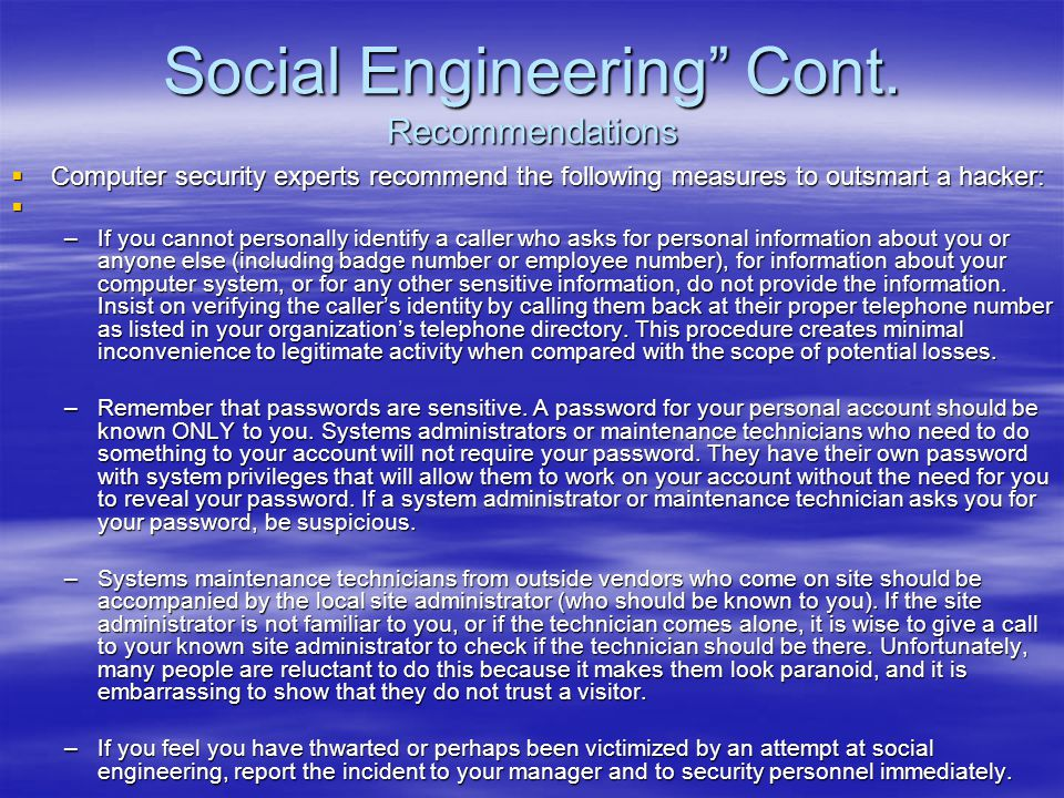 Social Engineering Cont. Recommendations