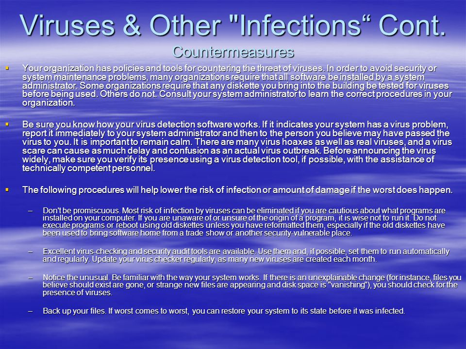 Viruses & Other Infections Cont. Countermeasures