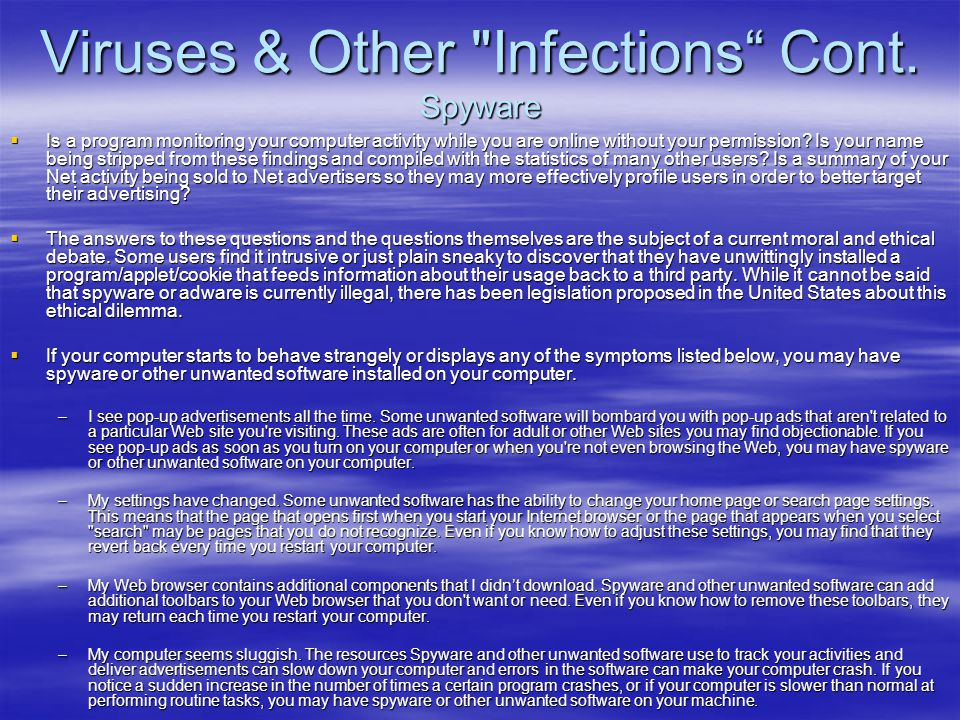 Viruses & Other Infections Cont. Spyware
