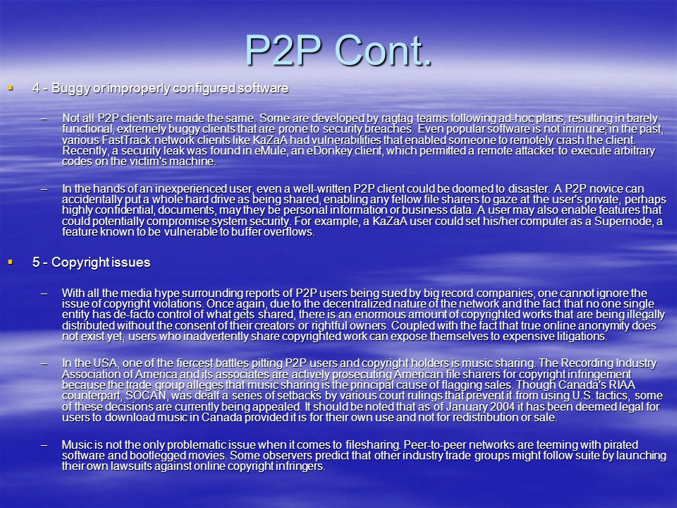 P2P Cont. 4 - Buggy or improperly configured software