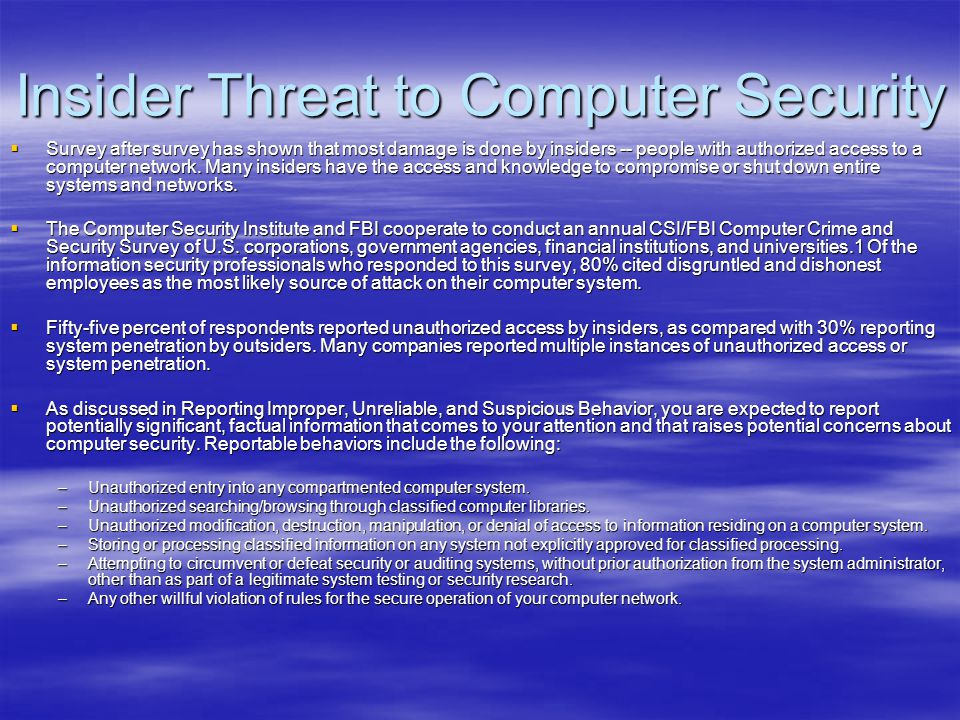 Insider Threat to Computer Security