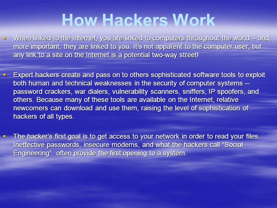 How Hackers Work