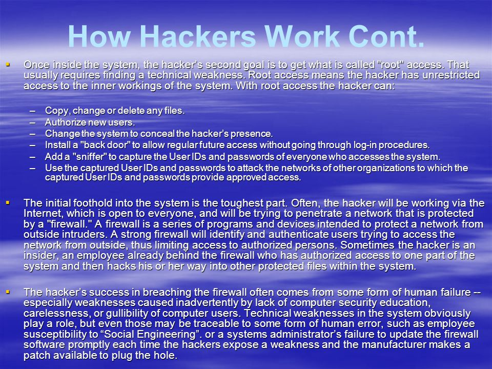 How Hackers Work Cont.