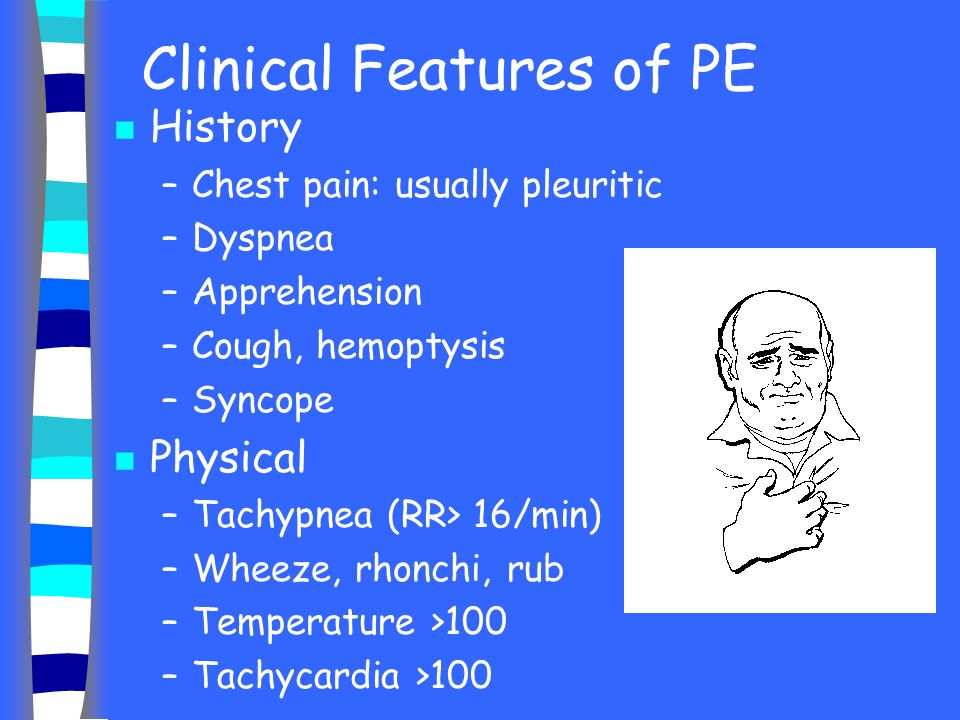 Clinical Features of PE